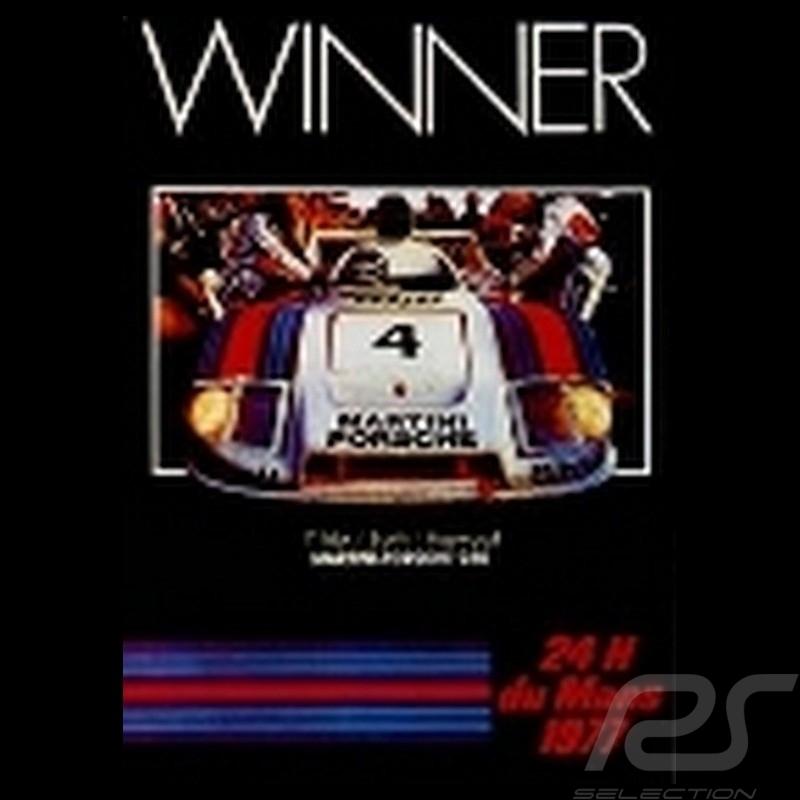 Porsche Poster Porsche Winner 24h du Mans 1977