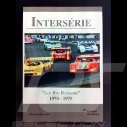 "Livre InterSérie - ""Les Big Bangers"" 1970-1975"