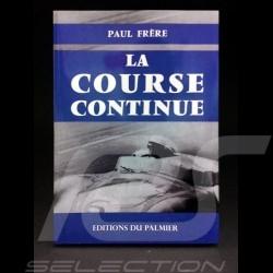 Livre La course continue - Biographie de Paul Frère