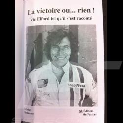 Livre La victoire ou... rien ! - Vic Elford tel qu'il s'est raconté