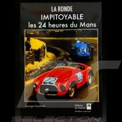 Buch La ronde impitoyable - Les 24 heures du Mans