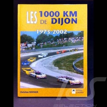 Book Les 1000 km de Dijon 1973 - 2002