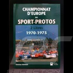 Livre Championnat d'Europe des sport et prototypes 2 litres 1970-1975