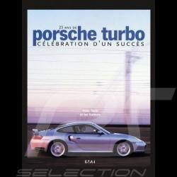 Livre 25 ans de Porsche turbo, célébration d'un succès