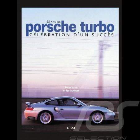 Livre 25 ans de Porsche turbo, célébration d'un succès Book Buch