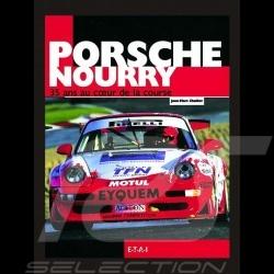 Livre Porsche Nourry, 35 Ans Au Coeur De La Course