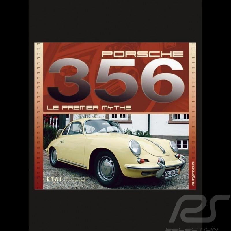 Livre Porsche 356, le premier mythe