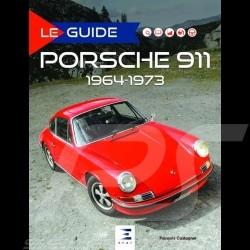 Book Le guide Porsche 911 1964-1973 - François Castagner