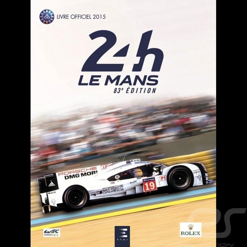 Buch 24 Heures du Mans 2015 - officiel year book
