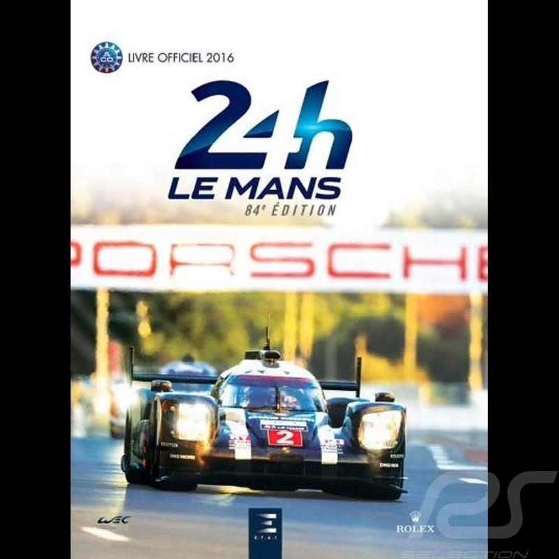 Livre 24 Heures du Mans 2016 - le livre officiel