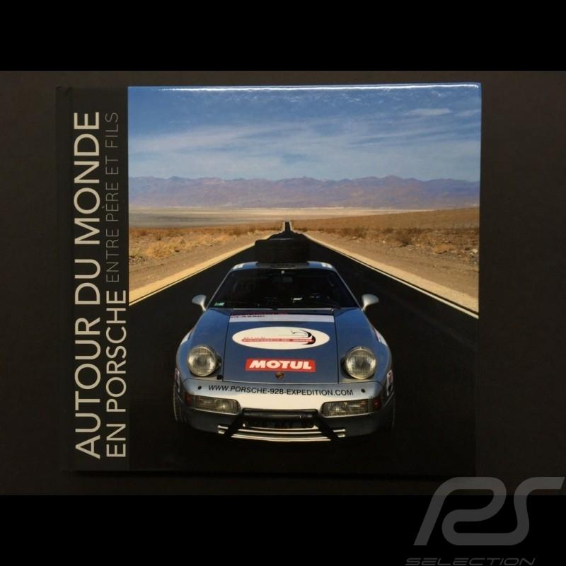 """Buch """" Autour du monde en Porsche entre père et fils """" Philippe Delaporte"""