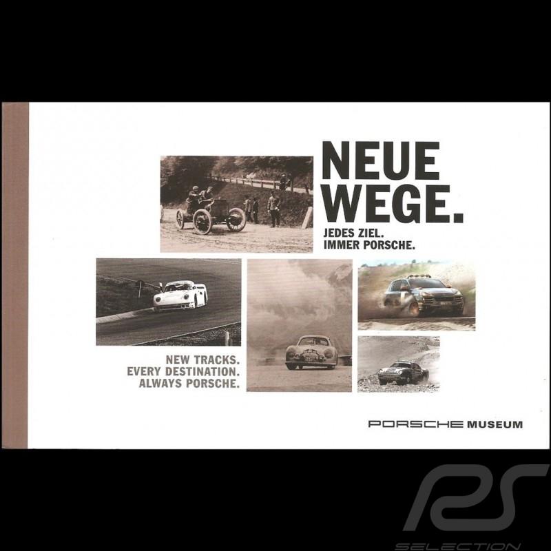 Neue Wege / New tracks 2017 Livre Musée Porsche Museum book Buch