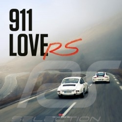 Livre 911 LoveRS - From R to R 50 years of Porsche RS