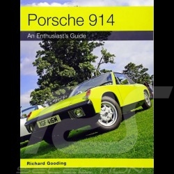 Livre Porsche 914 An Enthusiast's Guide - Richard Gooding