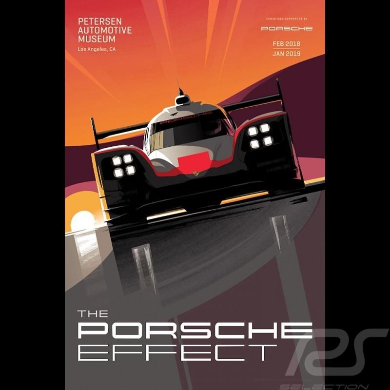 Porsche 919 The Porsche Effect - Petersen Automotive Museum - Rare Affiche Poster Plakat