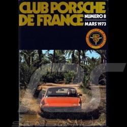 Magazine Club Porsche de France N° 8 March 1973 in french
