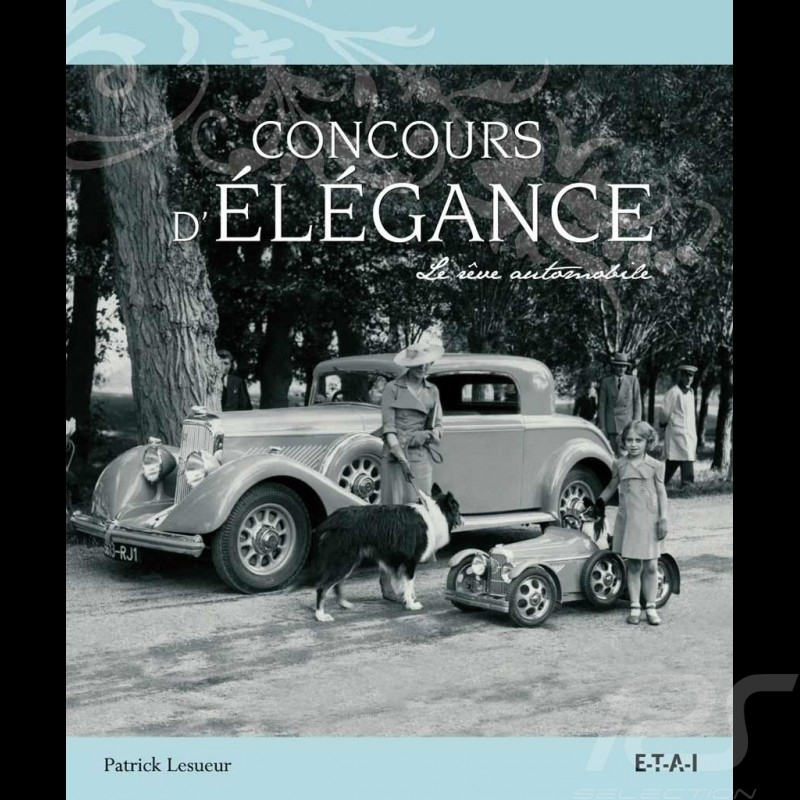 Book Concours d'élégance - Le rêve automobile