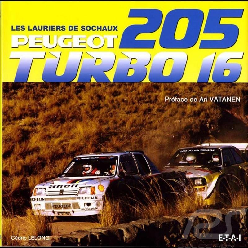Book Peugeot 205 Turbo 16 - Les Lauriers de Sochaux