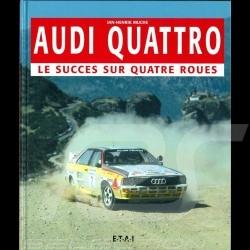 Livre Book Buch Audi Quattro le succès sur quatre roues
