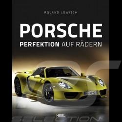 Livre Book Buch Porsche - Perfektion auf Rädern