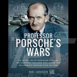 Livre Book Buch Professor Porsche's wars - The secret life of Ferdinand Porsche