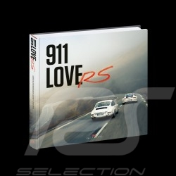 Book 911 LoveRS - From R to R 50 years of Porsche RS