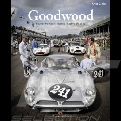 Buch Goodwood - Revival, Members' Meeting, Festival of Speed