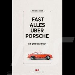 Livre book buch Fast alles über Porsche - Ein Sammelsurium