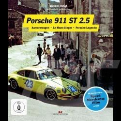 Livre Book Buch Porsche 911 ST 2.5 Kamerawagen – Le Mans-Sieger – Porsche-Legende