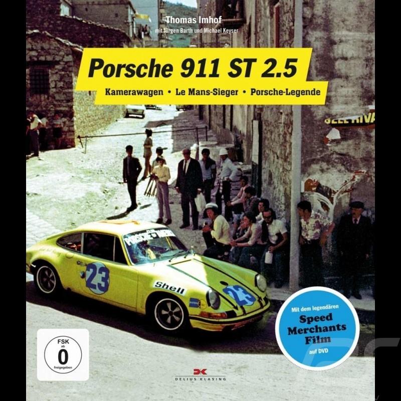 Book Porsche 911 ST 2.5 - Kamerawagen – Le Mans-Sieger – Porsche-Legende
