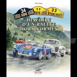 Book The Liège - Histoire d'un Rallye Hors Norme