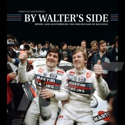 Buch By Walter's Side - Röhrl and Geistdörfer: The Dreamteam of Rallying