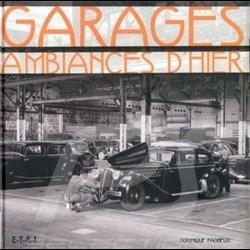 Book Garages, ambiances d'hier - Dominique Pagneux