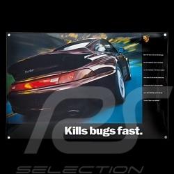 Plaque émaillée Porsche 911 Turbo type 993 Kills bugs fast 40 x 60 cm PCG00099310 Enamel plate Emailleschild