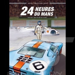 Book Comic 24h du Mans - 1968-1969 - Rien ne sert de courir - french