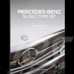 Livre Book Buch Mercedes-Benz SL / SLC type 107 - Le guide détaillé 1971-1989