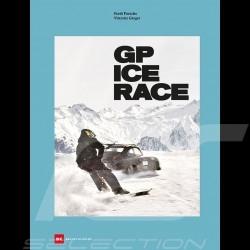 Livre Book Buch GP Ice Race - Ferdinand Porsche