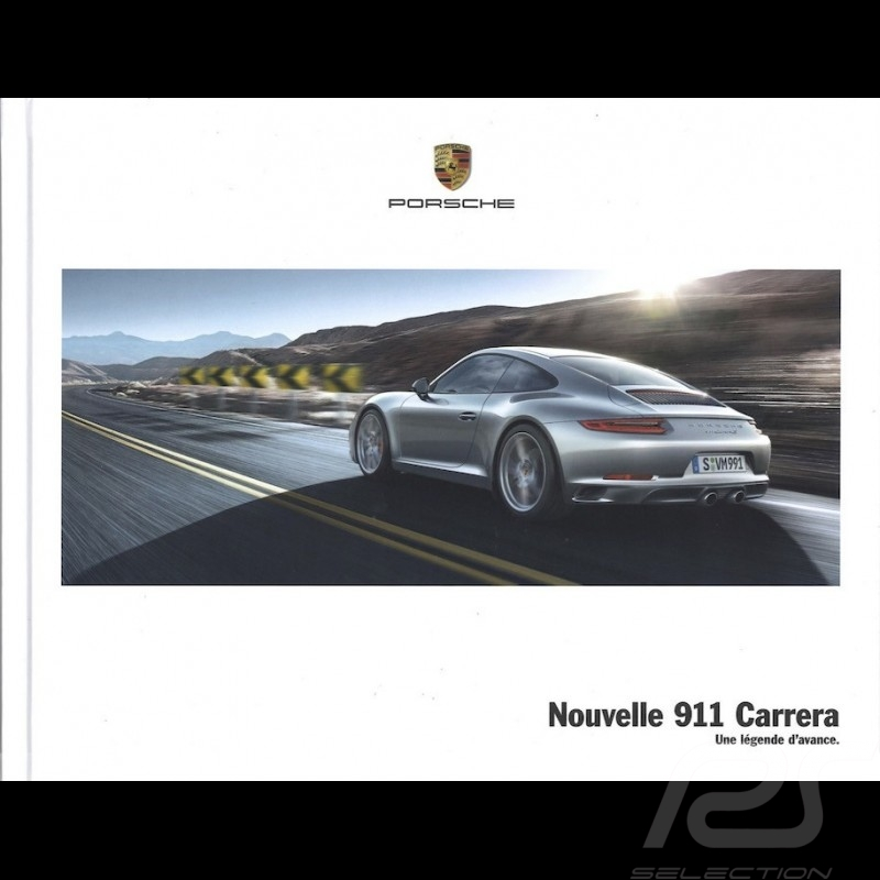 Porsche Brochure Nouvelle 911 Carrera type 991 phase 2 Une légende d'avance 09/2015 in french WSLC1601000730