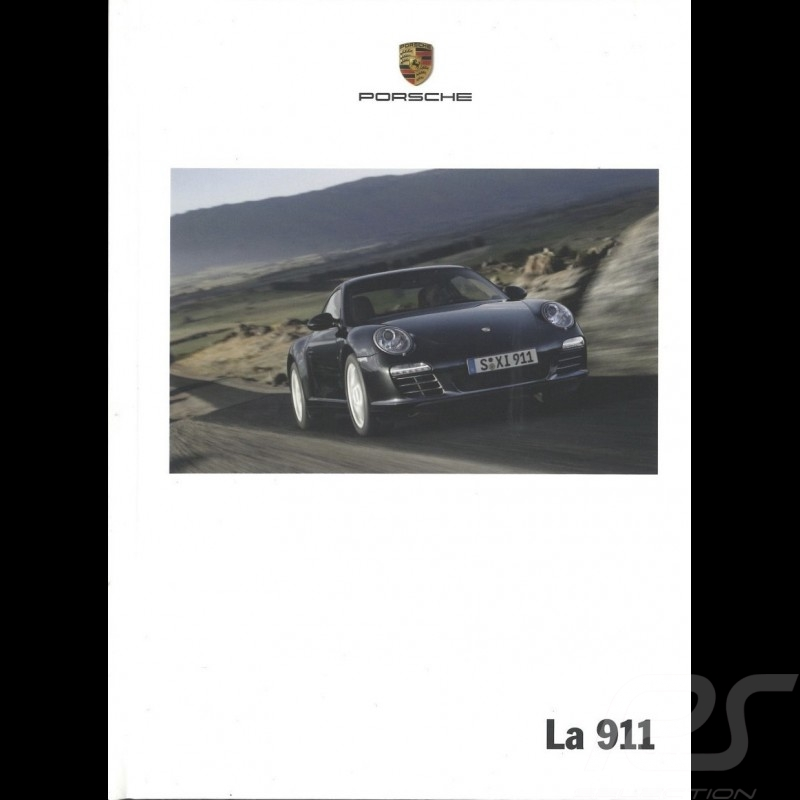 Porsche Brochure La 911 type 997 phase 2 03/2009 in french WSLC1001000130