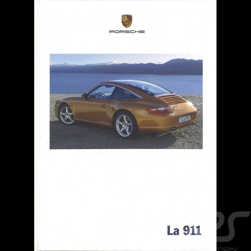 Porsche Brochure La 911 type 997 05/2006 in french WVK22643007