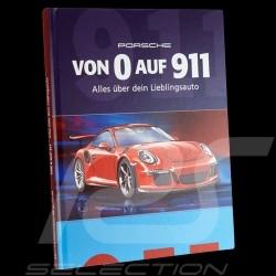 Livre Book Buch Porsche Von 0 auf 911 - Alles über dein Lieblingsauto