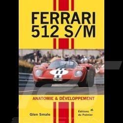 Livre Ferrari 512 S/M - Anatomie & développement