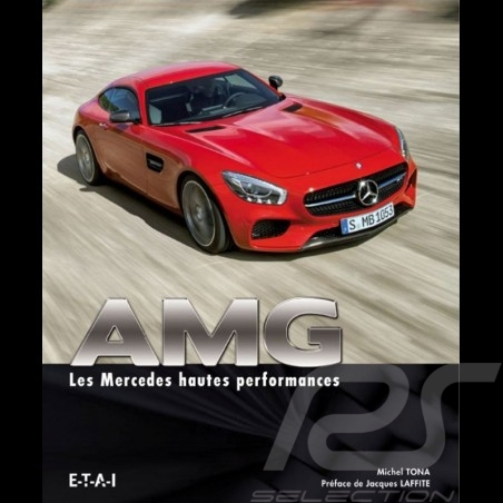 Book AMG - Les Mercedes hautes performances