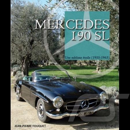 Book Mercedes 190 SL - Une sublime étoile (1955-1963)