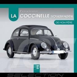Livre Book Buch La Coccinelle Volkswagen de mon père - Patrick Lesueur