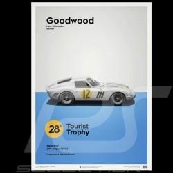 Poster Ferrari 250 GTO Rouge Goodwood TT 1963 Edition Limitée