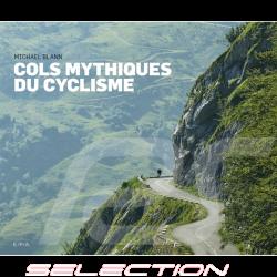 Livre Cols Mythiques du Cyclisme