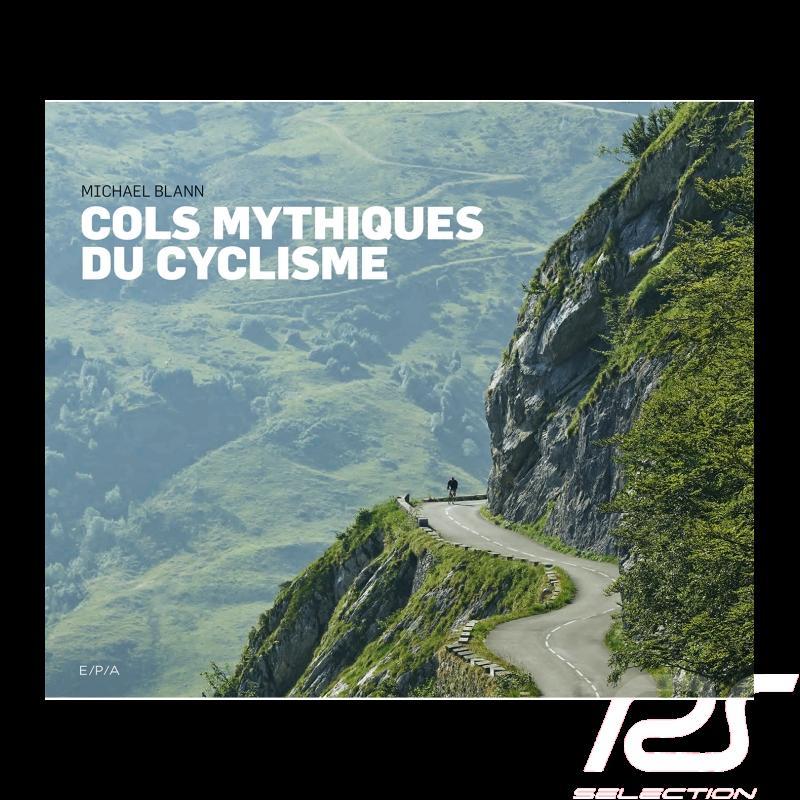 Book Cols Mythiques du Cyclisme