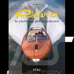 Livre Riva, le Yachting par Excellence