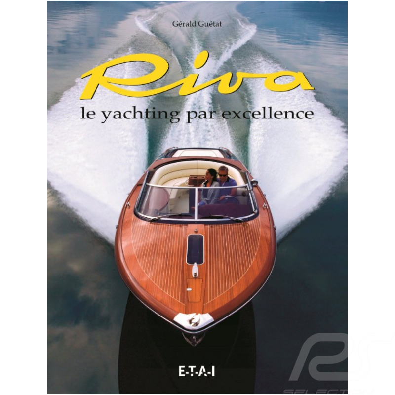 Book Riva, le Yachting par excellence